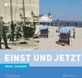 Insel Usedom einst und jetzt