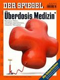 """Spiegel Artikel """"Überdosis Medizin"""""""
