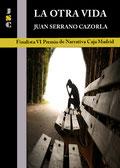 Portada de la novela 'La otra vida' (versión digital)', cuyo autor es Juan Serrano Cazorla.