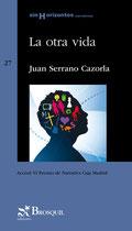 Portada de la primera edición de la novela 'La otra vida', cuyo autor es Juan Serrano Cazorla. Edición descatalogada.