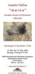 """Amador Vallina: Einladung zur Einzelausstellung """"meins"""", Mainz"""