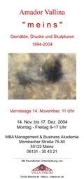 Amador Vallina: meins - Gemälde, Drucke, Skulpturen 1994-2004