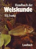 H.-J. Franke: Handbuch der Welskunde