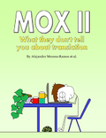 Mox II : What they don't tell you about translation