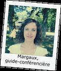 Margaux, Guide-conférencière