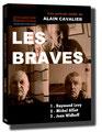 Les Braves, Alain Cavalier