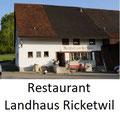 Restaurant Landhaus Ricketwil