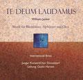 Te Deum Laudamus - International Brass, Junger Konzertchor Düsseldorf, Alphornensemble