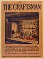 1908年のThe Craftsman フランク・L・ライト氏やグリーン兄弟等多くの建築家に影響を与えた。