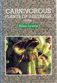 Allen LOWRIE - Carnivorous plants of Australia  -  Volume 3 - 1998