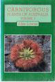 Allen LOWRIE - Carnivorous plants of Australia  -  Volume 2 - 1989