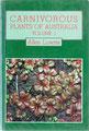 Allen LOWRIE - Carnivorous plants of Australia  -  Volume 1 - 1987