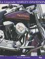La légende Harley-Davidson - Traduction et adaptation de l'anglais - Éditions Airelles