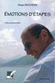 Émotions d'étapes, souvenirs de Serge Beucherie - Rédaction à partir d'entretiens - RDM éditions
