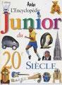 L'encyclopédie Junior du XX° siècle - Traduction et adaptation de l'anglais ; rédaction des pages francophones - Éditions Airelles