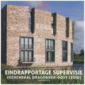 Boek eindrapportage Supervisie Veenendaal Dragonder-oost (i.o.v. Zeep architecten voor Ontwikkelingsbedrijf Veenendaal-oost)