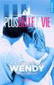 Au cours du 2138ème épisode de Plus belle la vie diffusé le 2 janvier 2013 débarquait Wendy, interprétée par Céline Vitcoq. Ce personnage sera bientôt le héros d'un livre intitulé « La tentation de Wendy ».