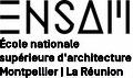 Ecole Nationale Supérieure d'Architecture de Montpellier La Réunion
