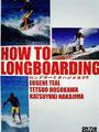 HOW TO LONGBOARDING