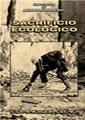 SACRIFICIO ECOLOGICO