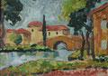 Dorf mit Brücke - Canal du Midi ∙ 1999/2000 ∙ Öl auf beschichteter Hartfaser ∙ 43 x 61 cm