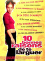 """10 bonnes raisons de te larguer"" (2000) par La Serial Loveuse."