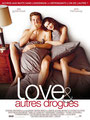 """""""Love & autres drogues"""" (2010) par Loupilove"""