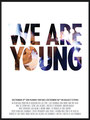 """""""We are young"""" (2013) par LoveMachine"""