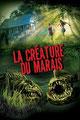 La Créature Du Marais (2014/de Don E. FauntLeRoy)
