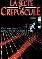 La Secte Du Crépuscule (1991/de Jeffrey Obrow)
