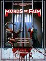 Mords De Faim (2015/de Philippe Bazelle)
