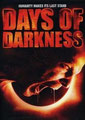 Days Of Darkness (2007/de Jake Kennedy)