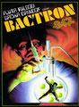 Bactron 317 (1979/de Jean-Claude Strömme & Bruno Zincone)