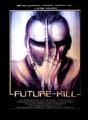 Futur-Kill (1985/de Ronald W. Moore)