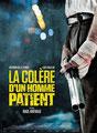 La Colère d'un Homme Patient (2016/de Raul Arevalo)
