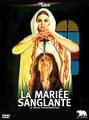 La Mariée Sanglante (1972/de Vicente Aranda)