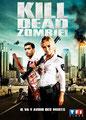 Kill Dead Zombie !