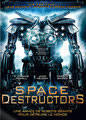 Space Destructors (2008/de C. Thomas Howell)
