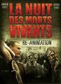 La Nuit Des Morts- Vivants : Re-Animation (2012/de Jeff Broadstreet)