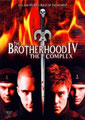 Brotherhood 4 - The Complex (2005/de David Decoteau)