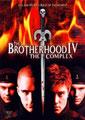 Brotherhood 4 - The Complex (2005/de David Decoteau)