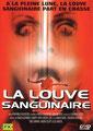 La Louve Sanguinaire