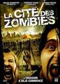 La Cité Des Zombies