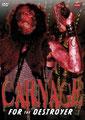 Carnage For The Destroyer (2006/de Chris Seaver)