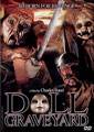 Doll Graveyard (2005/de Charles Band)