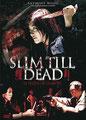 Slim Till Dead - Le Poids De La Mort (2005/de Marco Mak & Jing Wong)