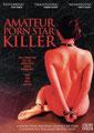 Amateur Porn Star Killer (2006/de Shane Ryan)