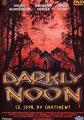 Darkly Noon - Le Jour Du Châtiment (1995/de Philip Ridley)