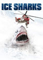 Ice Sharks - Requins Des Glaces (2016/de Emile Edwin Smith)