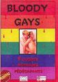 Bloody Gays (2004/de J.T. Seaton, Jake Stone, Boris Rodriquez, Josha Grannell & Todd Drowning)